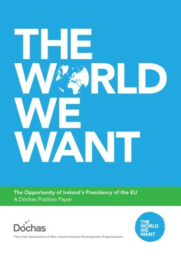 The Opportunity of Ireland's Presidency of the EU A Dóchas Position Paper