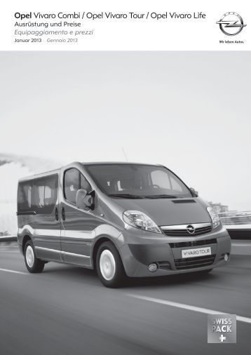 opel vivaro combi opel vivaro tour opel vivaro life. Black Bedroom Furniture Sets. Home Design Ideas