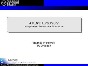 AMDiS: Einführung AMDiS: Einführung