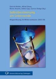 Selbstbestimmung am Lebensende : Ringvorlesung im ... - GWDG