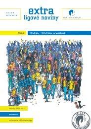 EXTRA ligové noviny | číslo 6 | léto 2012 | 10 let Ligy - 10 let blíže spravedlnosti