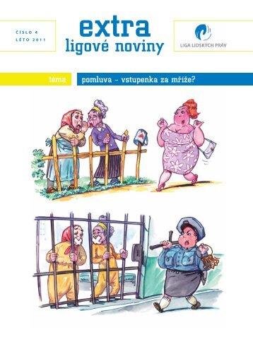 EXTRA ligové noviny | číslo 4 | léto 2011 | Pomluva - vstupenka za mříže?