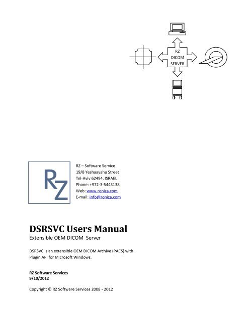 DSRSVC Users Manual - RZ Software Services – DICOM and HL7