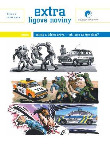 EXTRA ligové noviny | číslo 2 | léto 2010 | Policie a lidská práva - jak jsme na tom dnes?