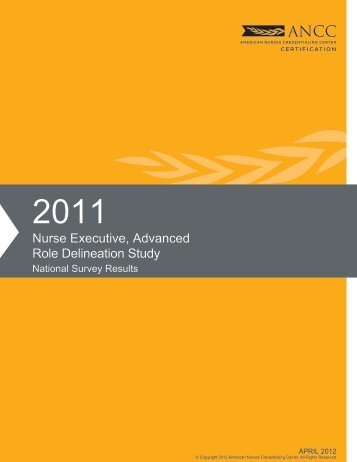 Nurse Executive, Advanced 2011 RDS Survey Summary - American ...