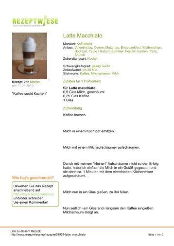 Latte Macchiato - Rezeptwiese