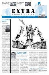 EXTRA ligové noviny | číslo 1 | zima 2009 | Nemoc české soudní moci