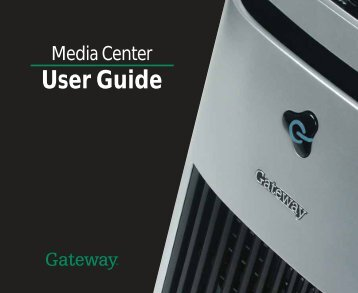 Gateway Media Center User Guide