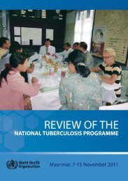 Review of the National Tuberculosis Programme, Myanmar, 7