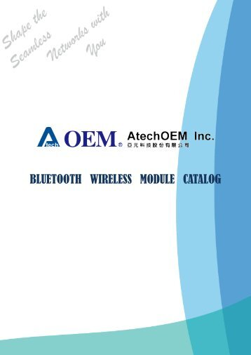 BLUETOOTH WIRELESS MODULE CATALOG - Atech - AtechOEM