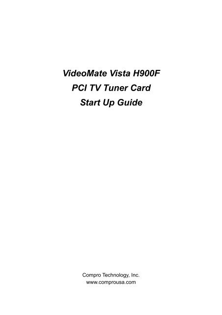 VideoMate Vista H900F PCI TV Tuner Card Start Up Guide
