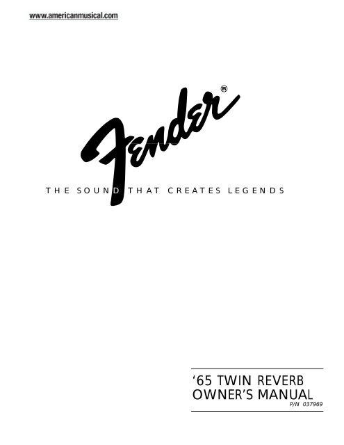 Fender 65 Twin Reverb Manual - American Musical Supply