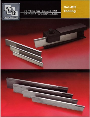 Cut-Off Tooling - Miller Broach