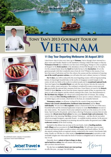 Vietnam 11 Day Gourmet Tour 30 August to - Tony Tan
