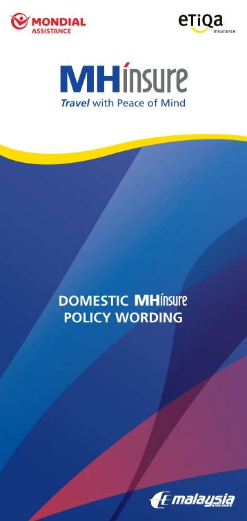 DOMESTIC POLICY WORDING - Mondial Assistance