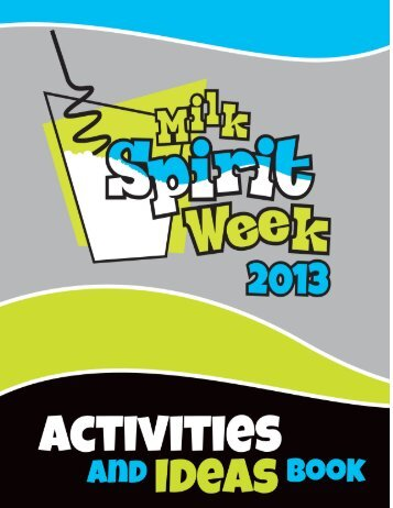 Milk Spirit Week Activities and Ideas Book. - Dairy Farmers of Manitoba