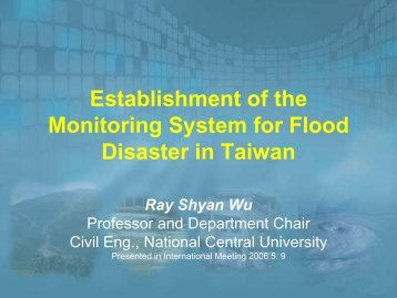 Establishment of the Monitoring System for Flood Disaster in Taiwan