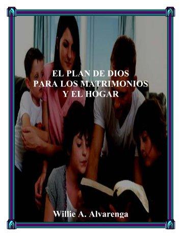 el-plan-de-dios-para-los-matrimonios-y-el-hogar-por-willie-alvarenga