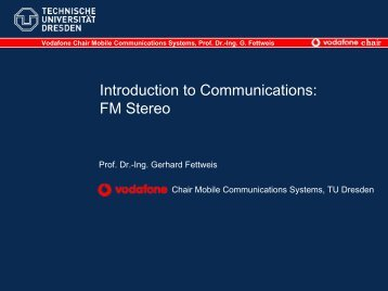FM Stereo - Vodafone Chair Mobile Communications Systems ...