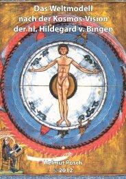 Das Weltmodell nach der Kosmos-Vision der hl. Hildegard v. Bingen