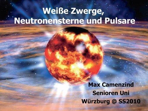 Weiße Zwerge, Neutronensterne und Pulsare