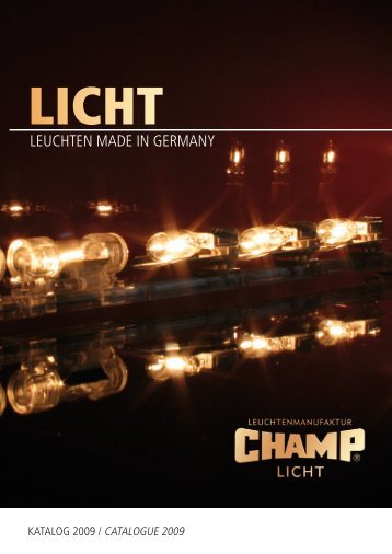 LEUChTEn mAdE in GErmAny - CHAMP Licht
