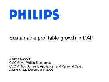 Sustainable profitable growth in DAP (1.6 - Philips