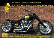 XV 1600 Wild Star - mit dem 300er Avon - H & B Motorcycle