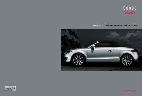 Audi TT – Tarif Gamme au 01.06.2007 - minou.biz