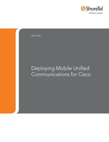 Deploying Mobile Unified Communications for Cisco