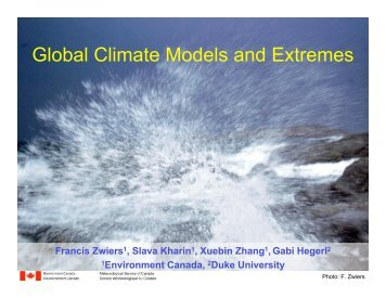 Powerpoint Presentation: Global Climate Models and Extremes