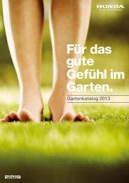 Für das gute Gefühl im Garten. - Honda