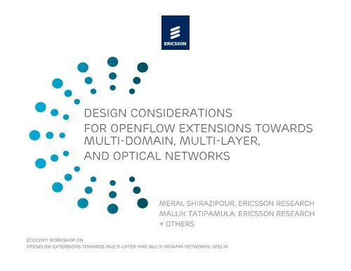 Design Considerations for OpenFlow Extensions Towards