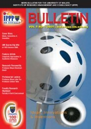 Bulletin IPPP vol5 no1 2005 - UM Research - University of Malaya