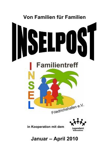 Inselpost 2010 Jan - Apr (PDF) - Familientreff INSEL Friedrichshafen ...