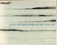 EARLY WATERCOLOURS OF NEW ZEALAND - Auckland Art Gallery