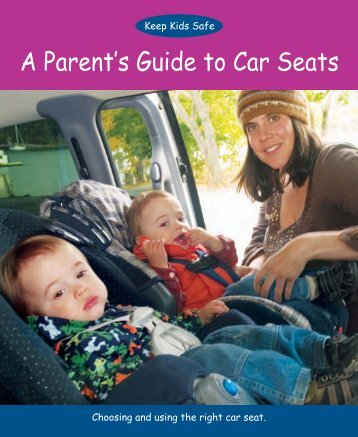 Child Safety Link_09:Guide to Car Seats