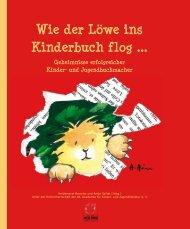 Wie der Löwe ins Kinderbuch flog ... - Edition Zweihorn