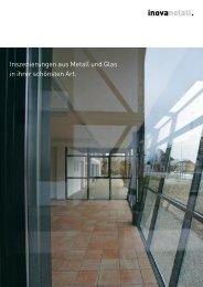 Inszenierungen aus Metall und Glas in ihrer schönsten ... - inovametall