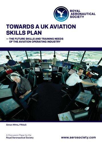 TOWARDS A UK AVIATION SKILLS PLAN