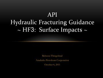 API Hydraulic Fracturing Guidance ~ HF3: Surface Impacts ~
