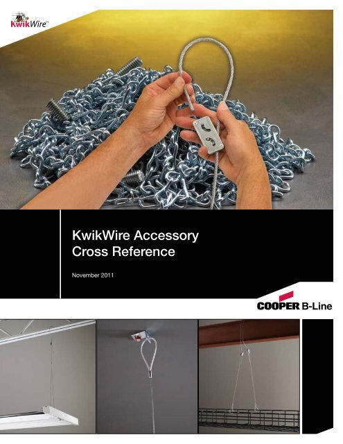 KwikWire Accessories Cross Reference Sheet - Cooper Industries