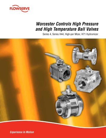 Worcester Controls High Pressure and High Temperature Ball Valves