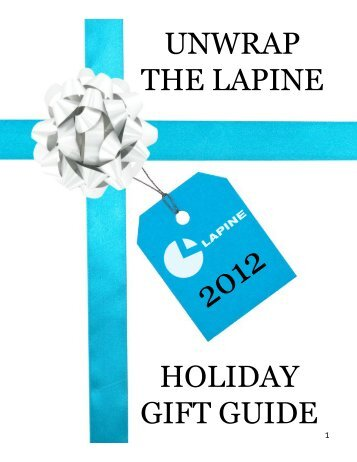 UNWRAP THE LAPINE HOLIDAY GIFT GUIDE