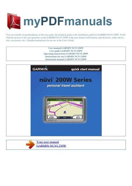 User manual GARMIN NUVI 250W - MY PDF MANUALS on magellan roadmate 2000 map update, magellan maestro 3225 map update, tomtom one xl map update, magellan maestro 3100 map update, my garmin nuvi gps update, my garmin nuvi 255w update, magellan roadmate 1412 map update, garmin gps map update, garmin streetpilot c330 map update, nuvi 265w map update, garmin streetpilot c340 map update, garmin nuvi 250w accessories,