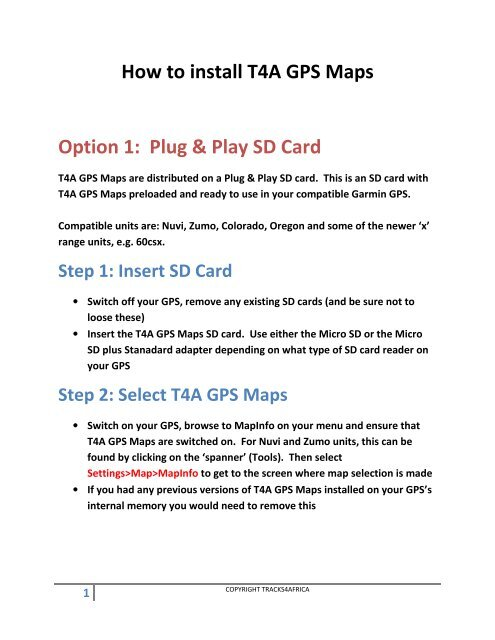 How to install T4A GPS Maps Option 1: Plug & Play     - Tracks4Africa