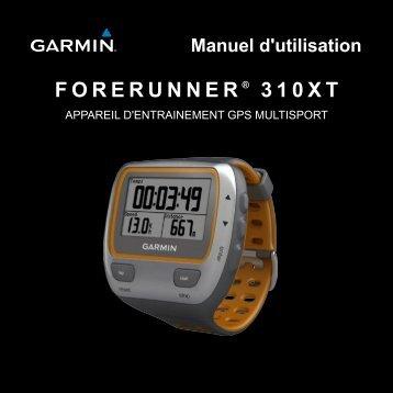 FORERUNNER ® 310XT Manuel d'utilisation