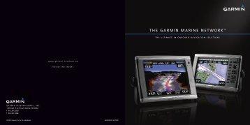 THE GARMIN MARINE NETWORK™