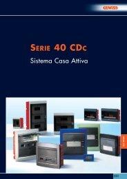 SERIE 40 CDC Sistema Casa Attiva - Lotus Electronic!