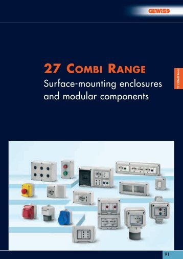 27 COMBI RANGE Surface-mounting enclosures and ... - Gewiss